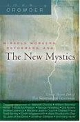 The New Mystics (Jonathan  Crowder)
